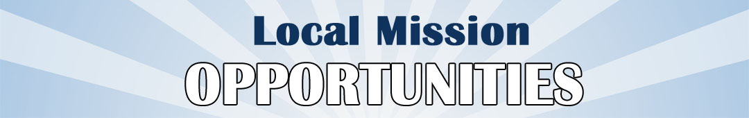 Local Mission Opportunities
